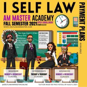 ISelfLawAmMaster Academy Fall 2021 Open Enrollment